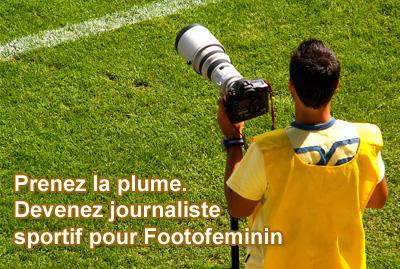 Devenez journaliste de Footofeminin.fr