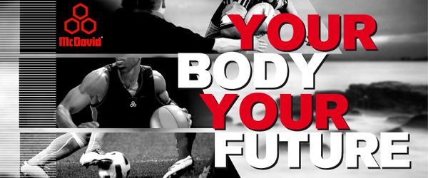 McDavid - your body, your future !