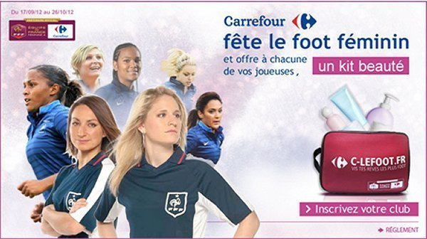 CARREFOUR fête le foot féminin et offre un Kit Beauté à chacune de vos joueuses...