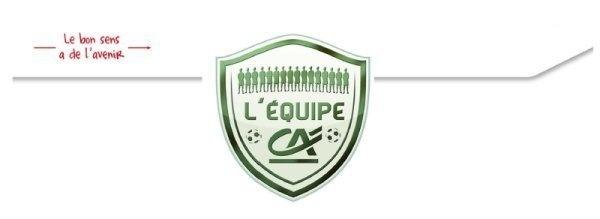 Partenaire - Rejoignez L'ÉQUIPE CRÉDIT AGRICOLE avec Didier Deschamps et Bruno Bini...