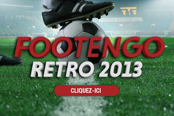 La rétro FOOTENGO - Ils/Elles ont fait l'actu en 2013...