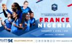 Bleues - Nouveau maillot, 5e rencontre à la MMArena face au NIGERIA