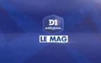 #D1 Le Mag' : épisode 1