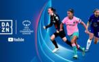 Ligue des Champions - DAZN acquiert les droits, les matchs accessibles gratuitement