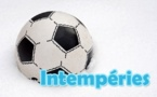 Intempéries - Quatre reports en D2, deux en challenge U19