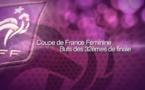 Coupe de France Féminine : 32èmes de finale, les buts de sept rencontres !
