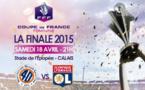 Coupe de France - Finale - MONTPELLIER - LYON : l'OL veut le doublé
