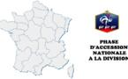 Phase Accession Nationale - Les barrages pour la Division 2 connus