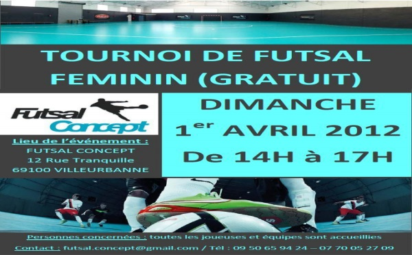 Evénement - Tournoi de FUTSAL FEMININ à Lyon (Gratuit)...