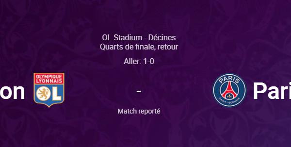 Ligue des Champions - Le quart retour OL - PSG reporté