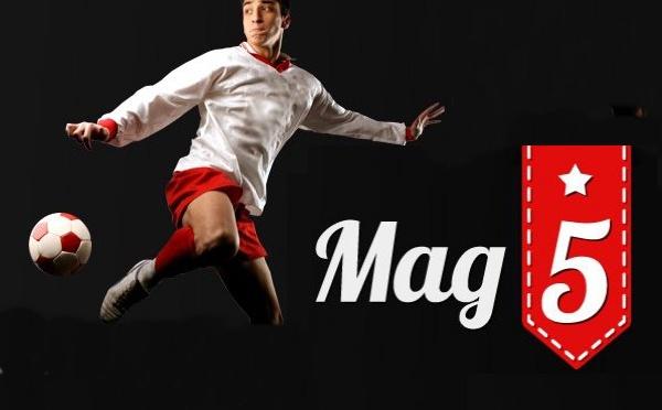 MAG5.FR - Votre site 100% foot diversifié fait sa rentrée