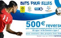 La Française Des Jeux et la Ligue du Football Professionnel lancent « Buts pour Elles » en faveur du football féminin
