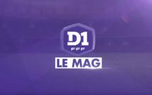 #D1F - Le Mag épisode 16