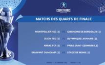 Coupe de France - Le tirage au sort des quarts : MONTPELLIER - BORDEAUX à l'affiche