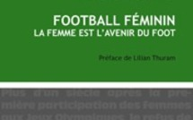 "En librairie - FOOTBALL FEMININ : ""La femme est l'avenir du foot"""