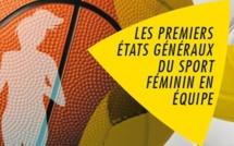 Les Etats généraux du sport féminin en équipe