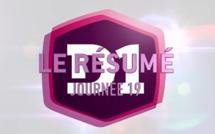 D1 (19e journée) - Le grand résumé vidéo (FFF TV)